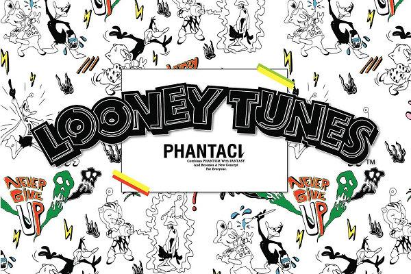 PHANTACi x《Looney Tunes》乐一通全新联名系列开售~